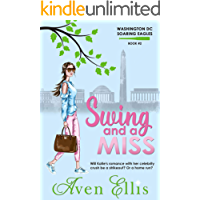 Swing and a Miss (Washington DC Soaring Eagles Book 2)