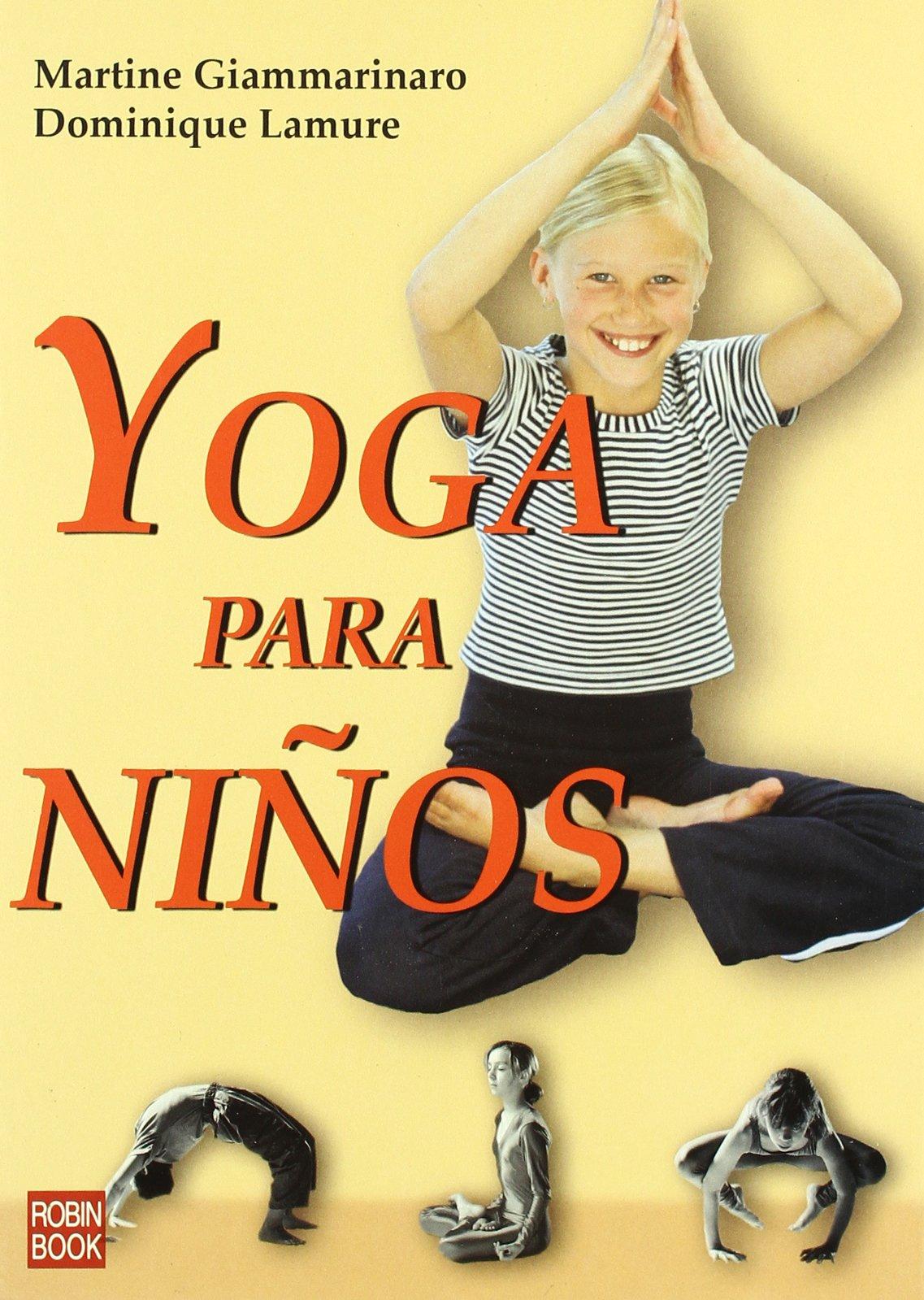 Yoga para niños: Una guía práctica y didáctica de ejercicios ...