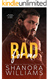 Bad For Me: A Lords of Chaos MC Romance