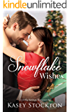 Snowflake Wishes: A Holly Springs Romance (Book One)