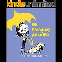 Mi Paraguas Amarillo (Xist Kids Spanish Books)