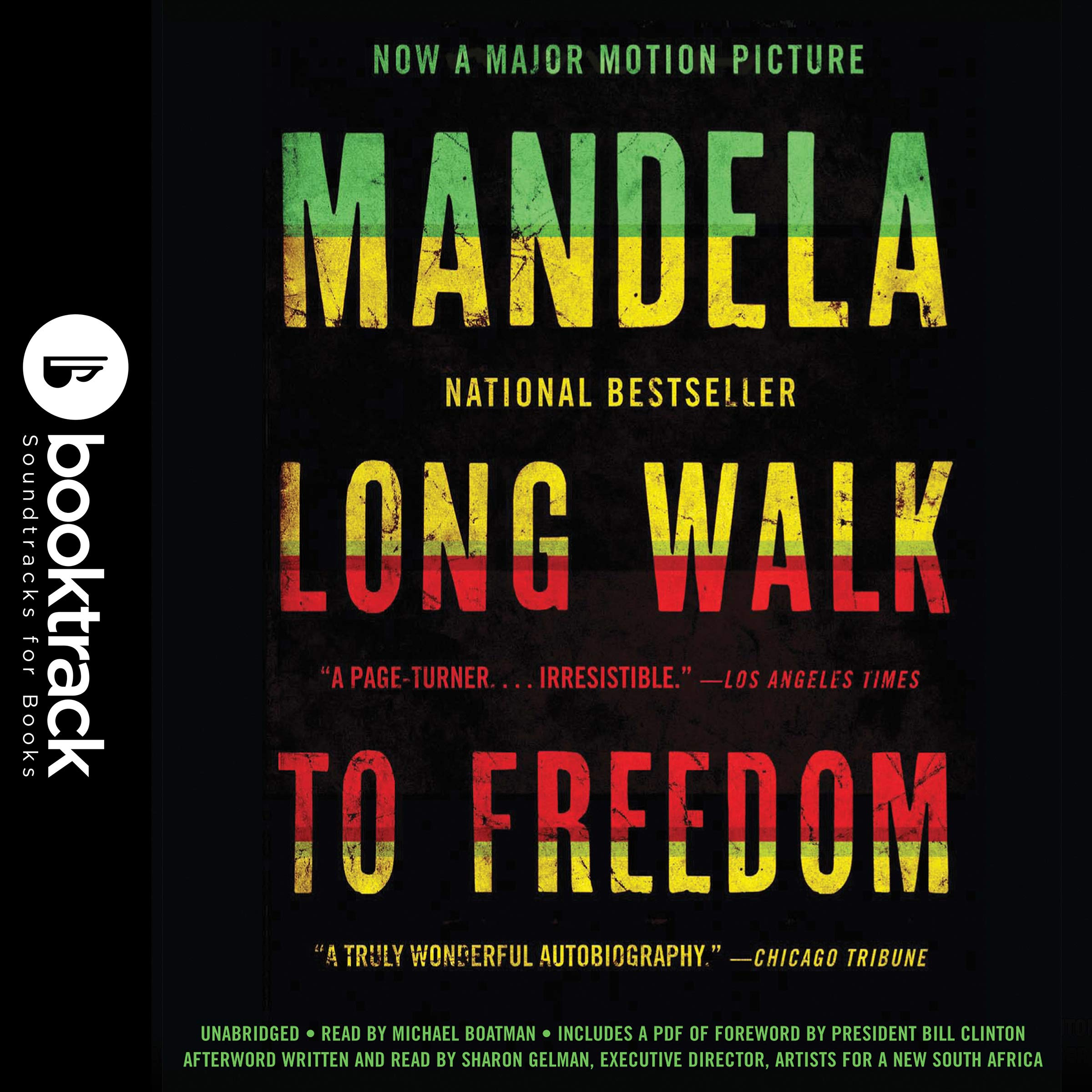 Long Walk to Freedom: The Autobiography of Nelson Mandela: Booktrack Edition