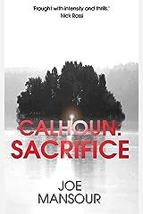 Calhoun: Sacrifice (Dark God Trilogy Book 1) Kindle Edition