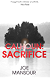 Calhoun: Sacrifice (Dark God Trilogy Book 1)