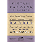 Meat From Your Garden - A Handy Guide To Table Rabbit Keeping (English Edition)