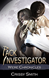 Pack Investigator (Were Chronicles Book 14)