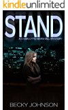 Stand (Charlotte Marshall Mysteries Book 2)