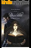 Dream Hunters 1: Il ponte illusorio
