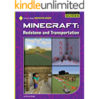Minecraft: Redstone and Transportation (21st Century Skills Innovation Library: Unofficial Guides)