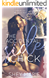 The Accidental Side Chick: Novella