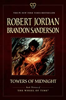 The world of robert jordans the wheel of time robert jordan towers of midnight book thirteen of the wheel of time gumiabroncs Image collections