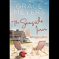 The Seaside Inn (Wrightsville Beach Series Book 5)