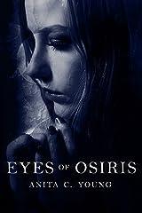 Eyes of Osiris: A Kayara Ingham Novel (Architects of Lore Series Book 1) Kindle Edition