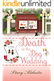 Death at the Dog Wedding (Craft Circle Cozy Mystery Book 7)