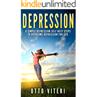 "DEPRESSION: 9 Simple ""Depression Cure"" Steps To: Overcome Depression, Naturally For Life! (Overcome Depression, Depression Self Help, Depression Books, Suicide)"