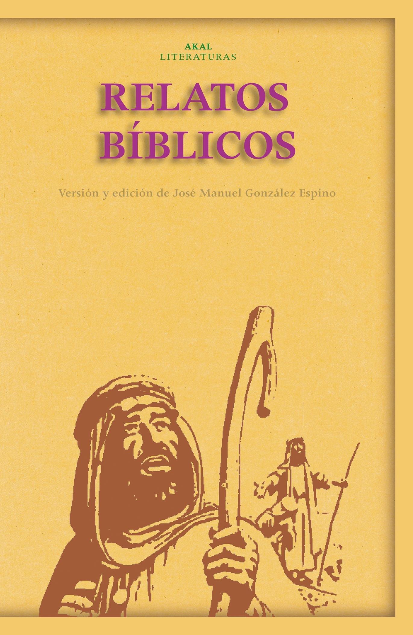 Relatos bíblicos: 28 (Akal Literaturas): Amazon.es: Gonzalez Espino, Jose Manuel: Libros