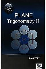 PLANE TRIGONOMETRY PART- II, PB Paperback