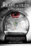 The Wrath of Siren (Truth Teller Series Book 2)