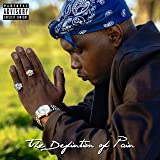 The Definition of Pain [Explicit]