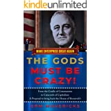 Make Enterprise Great Again: The Gods Must Be Crazy!: Cradle of Communism to Catacomb of Capitalism: A Proposal to bring back