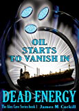 Dead Energy. The Alex Cave Series book 1. (English Edition)