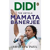 Didi: The Untold Mamata Banerjee