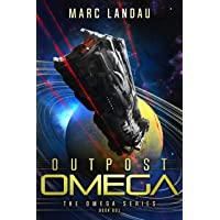 Outpost Omega (Omega Series Book 1)