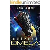 Outpost Omega (Omega Series Book 1)