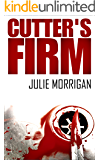 Cutter's Firm (The Cutter Trilogy Book 2)