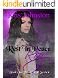 Rest in Peace Roz: The R.I.P. Series Book 1