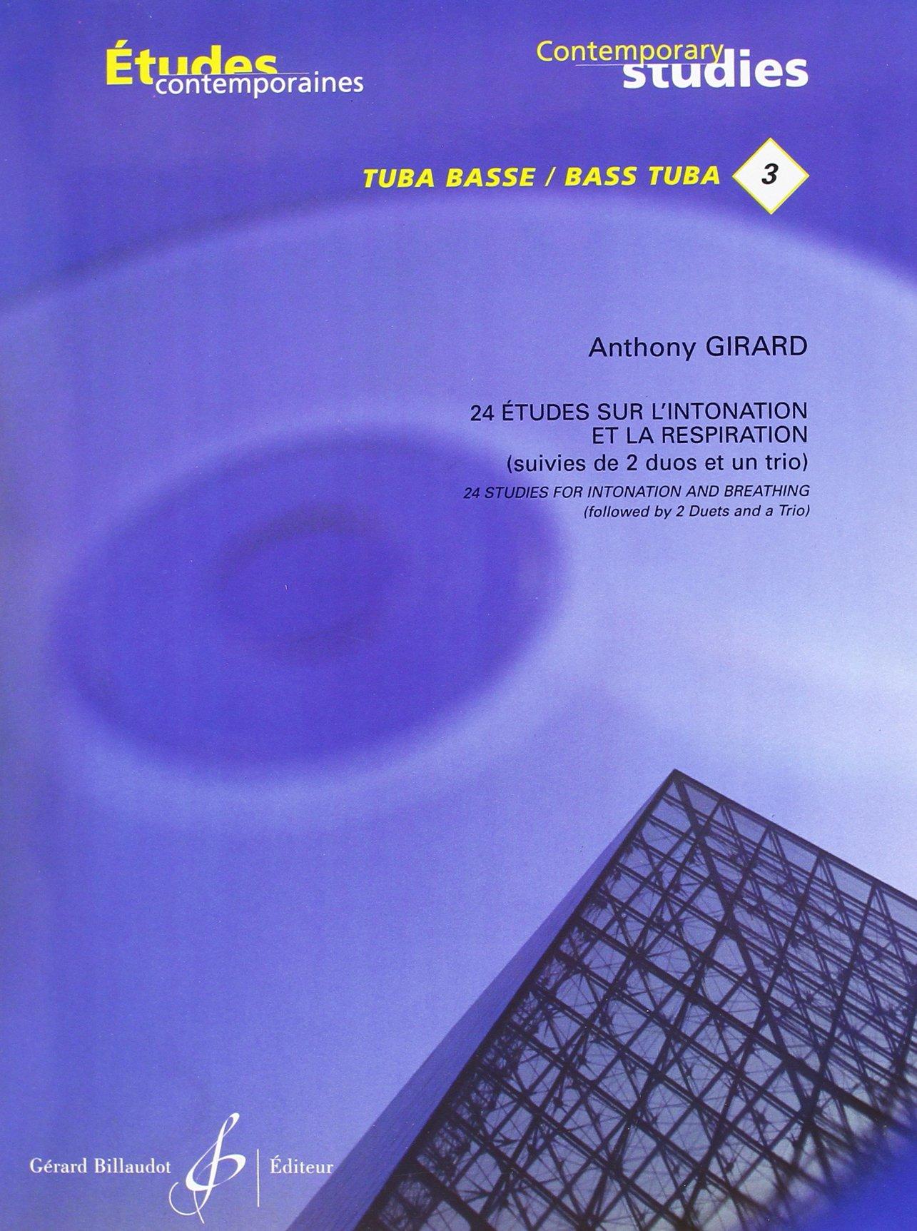 24 Etudes d'Intonation et de Respiration - Tuba Basse Taschenbuch – 30. April 2010 Girard Anthony Billaudot B003JYOSWA