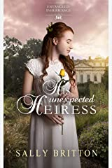 His Unexpected Heiress (Entangled Inheritance Book 2) Kindle Edition