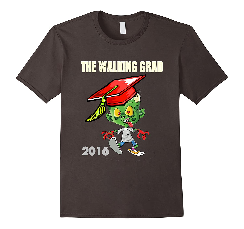 Funny Zombie Walking Grad 2016 Graduation Parody Tshirt Tee-Art