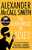 The Cleverness Of Ladies (No. 1 Ladies' Detective Agency series)