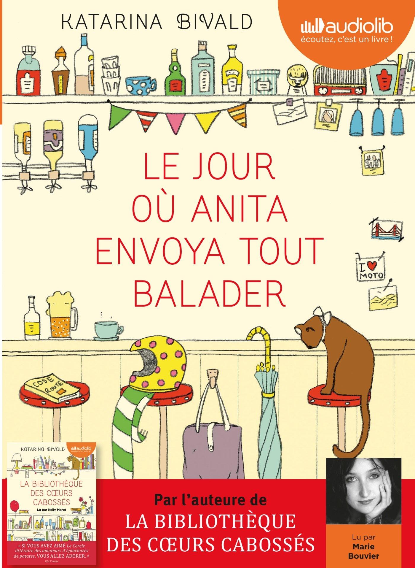 Le Jour Ou Anita Envoya Tout Balader Livre Audio Cd