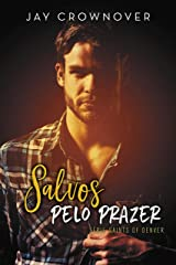Salvos pelo prazer: Saints of Denver #5 eBook Kindle