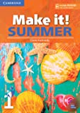 Make it! Summer. Student's Book with reader plus online audio. Per la Scuola media: 1