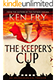 The Keeper's Cup: A Controversial Archaeological Thriller
