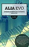 ALIA Evo: Antologia di narrativa fantastica internazionale