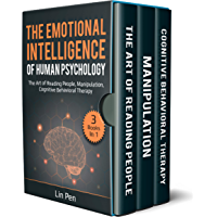 The Emotional Intelligence of Human Psychology: 3 Books in 1: The Art of Reading People, Manipulation, Cognitive Behavioral Therapy (English Edition)