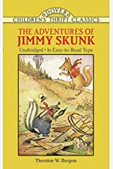The Adventures of Jimmy Skunk (Dover Children's Thrift Classics) Kindle Edition
