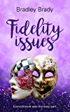 Fidelity Issues (Commitment Issues Book 2)
