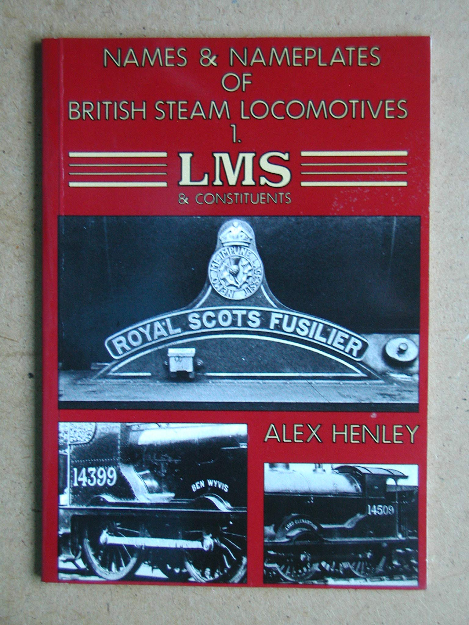 Names and Name Plates of British Steam Locomotives: London