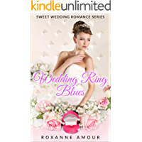 Clean Christian Romance : Wedding Ring Blues (Modern