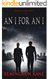 An I For An I (The Revenge Series Book 3)