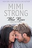Baker Street #1 Blue Roses: Baker Street Romance