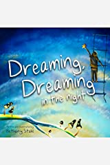 Dreaming, Dreaming in the Night Kindle Edition