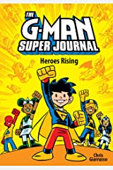 The G-Man Super Journal: Heroes Rising Hardcover