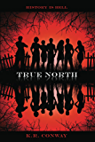 True North (Undertow Book 3)