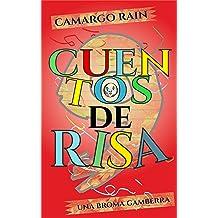 Cuentos de risa: Una broma gamberra (Spanish Edition) Mar 20, 2016